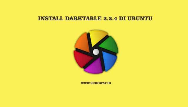 Install Darktable di Linux