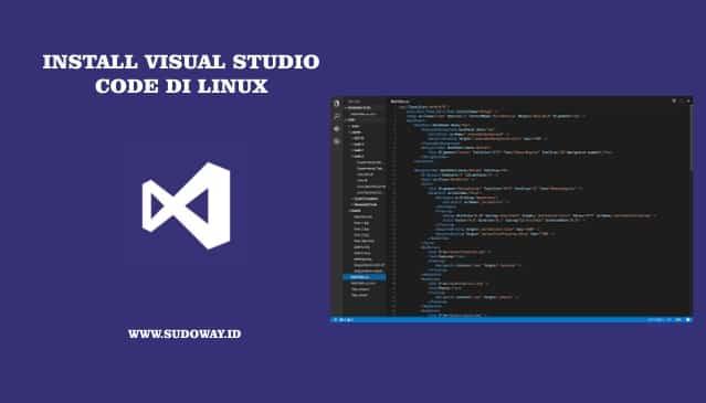 Install Visual Studio Code di Linux