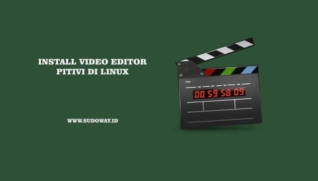 Install Pitivi Video Editor di Linux