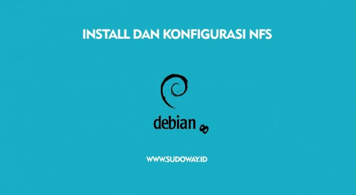Install dan Konfiigurasi NFS di Debian