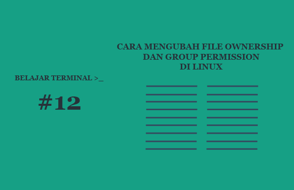 Cara Mengubah User Pemilik File dan Group Permission di Linux