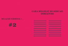 Belajar Terminal #2 Cara Melihat Isi Sebuah Folder