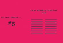 Belajar Terminal #5 Cara Membuat File Baru Menggunakan Terminal