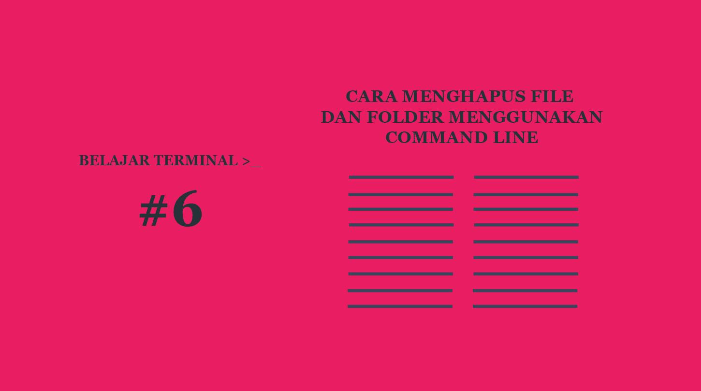 Belajar Terminal #6 Cara Hapus File dan Folder Menggunakan Terminal