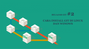Cara Install Git di Linux dan Windows
