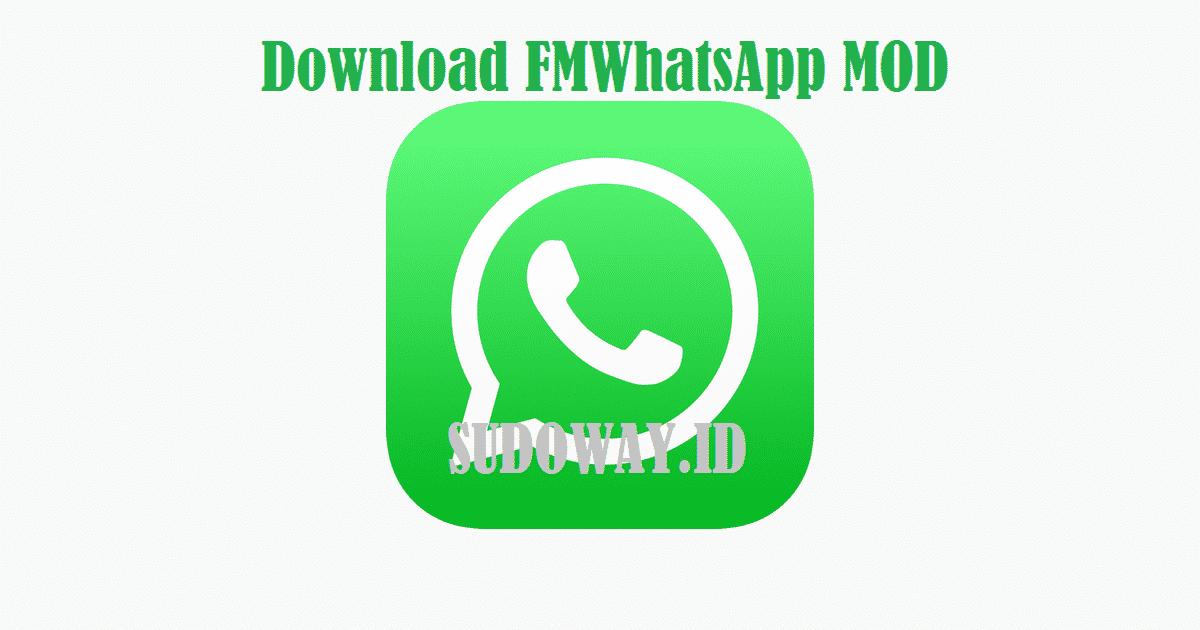 Download Fmwhatsapp Mod Apk V 770 Versi Terbaru 2019 Sudowayid