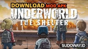 underworld the shelter mod apk