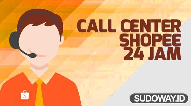 Nomor Call Center Shopee 24 Jam Gratis Terbaru 2019