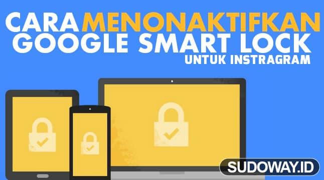 what is google smart lock for instagram