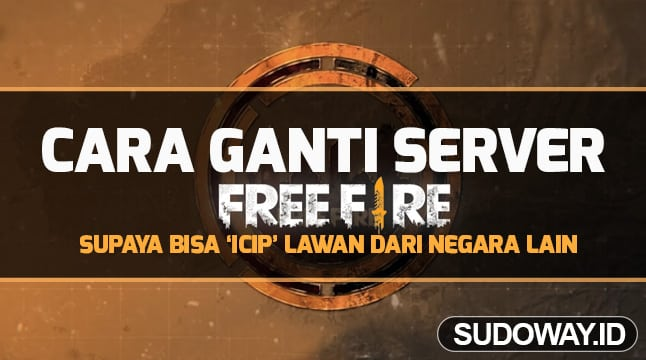 cara ganti server ff