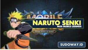naruto senki mod mobile legends FEATURED